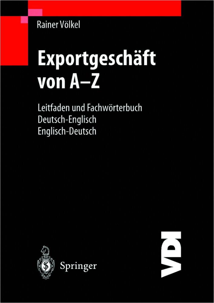 Das Exportgeschäft von A - Z als Buch