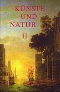 Künste und Natur in Diskursen der Frühen Neuzeit