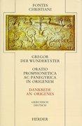 Oratio prosphonetica ac panegyrica in Origenem. Dankrede des Origenes
