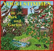 Vogelstimmen 1 in Park und Garten. CD