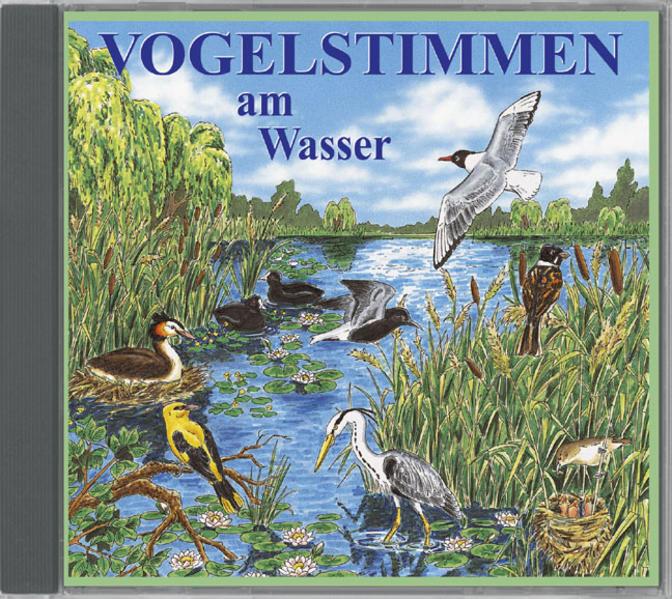 Vogelstimmen am Wasser,Ed.3 als Hörbuch