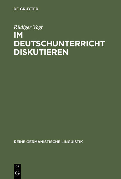 Im Deutschunterricht diskutieren als Buch