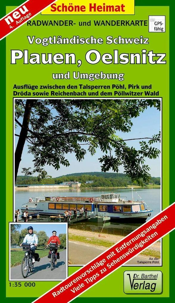 Radwander- und Wanderkarte Plauen, Vogtländische Schweiz und Umgebung 1 : 35 000 als Buch