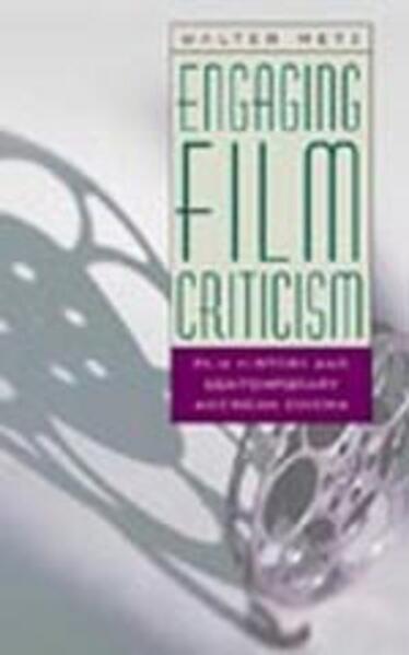 Engaging Film Criticism als Buch von Walter Metz