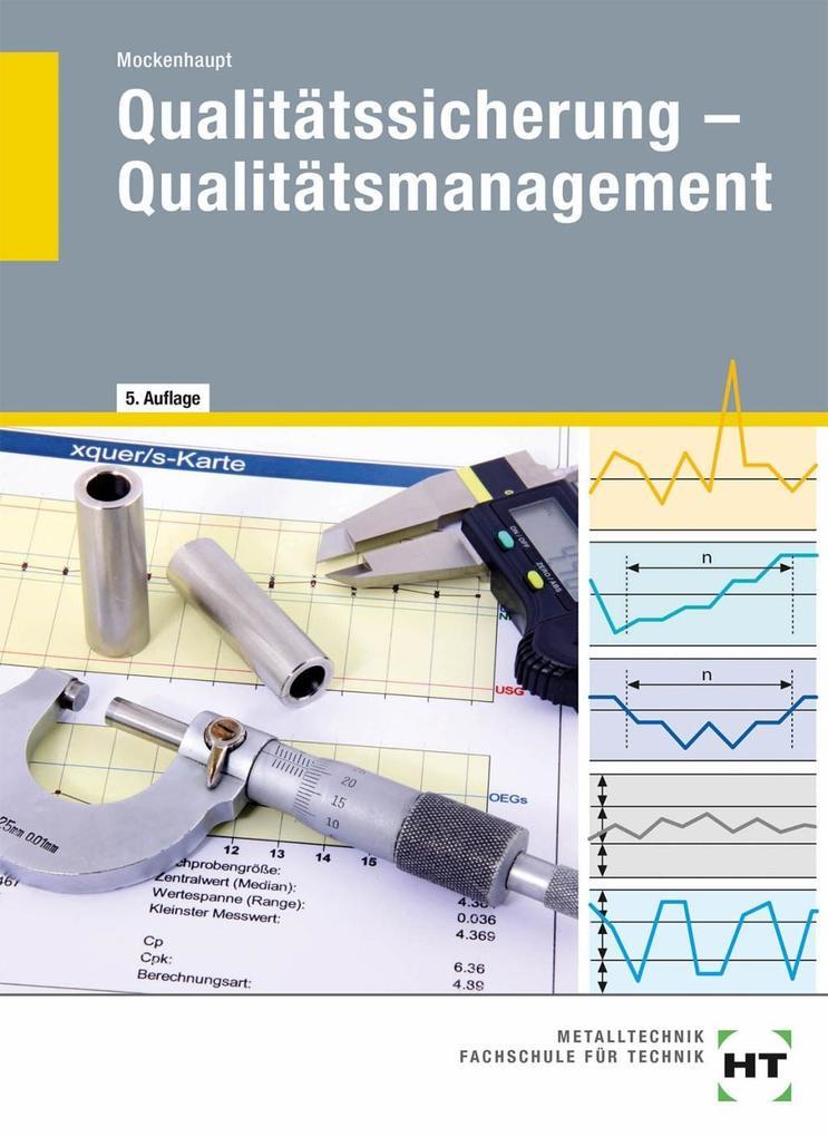 Qualitätssicherung, Qualitätsmanagement als Buc...