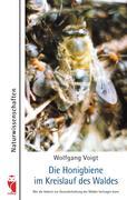 Die Honigbiene im Kreislauf des Waldes