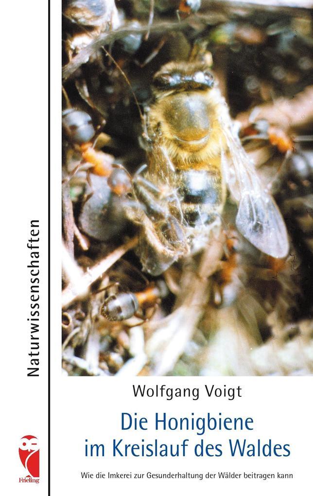 Die Honigbiene im Kreislauf des Waldes als Buch