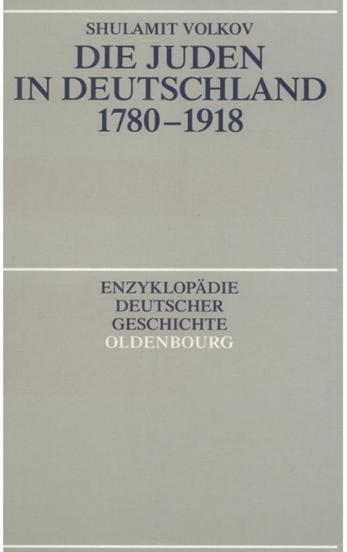 Die Juden in Deutschland 1780 - 1918 als Buch