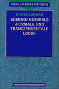 Edmund Husserls ' Formale und transzendentale Logik'