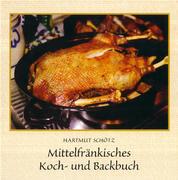 Mittelfränkisches Koch- und Backbuch