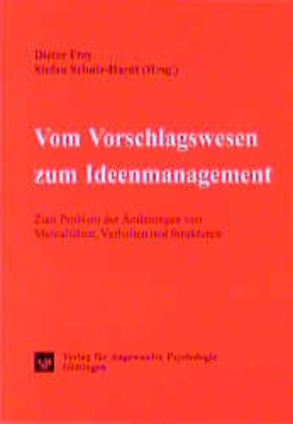 Vom Vorschlagswesen zum Ideenmanagement als Buch