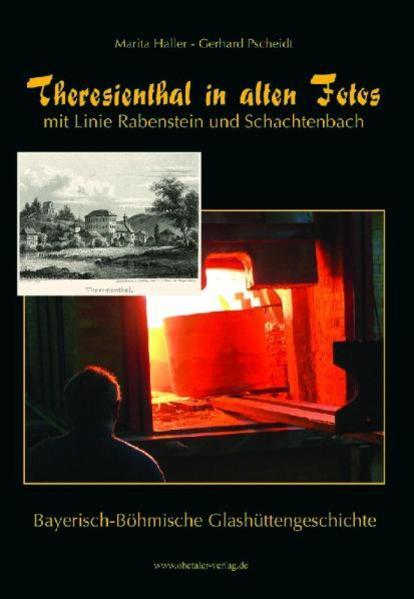 Theresienthal in alten Fotos als Buch von Marit...