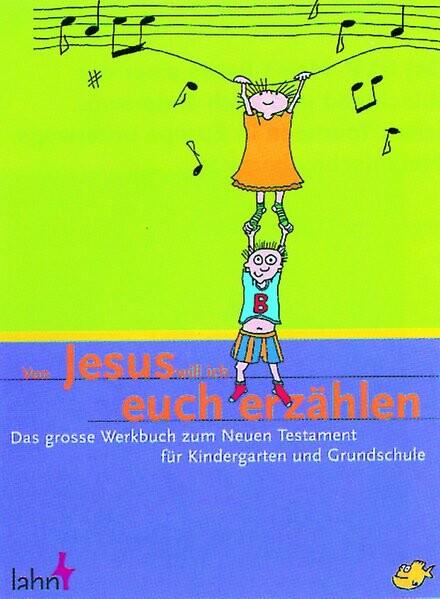 Von Jesus will ich euch erzählen als Buch