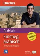 Einstieg arabisch für Kurzentschlossene. Inkl. 2 CDs