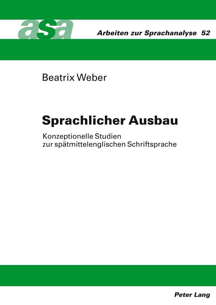 Sprachlicher Ausbau als Buch von Beatrix Weber
