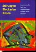 Störungen, Blockaden, Krisen