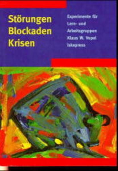 Störungen, Blockaden, Krisen als Buch