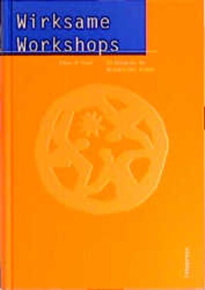 Wirksame Workshops als Buch