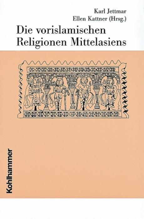 Die vorislamischen Religionen Mittelasiens als Buch