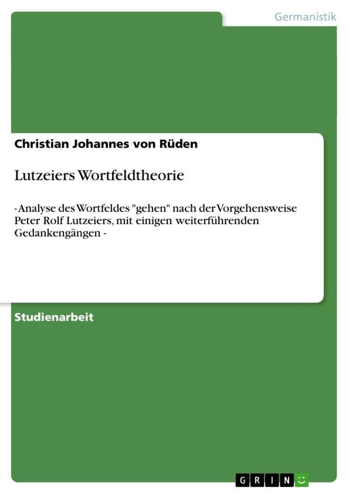 Lutzeiers Wortfeldtheorie als Buch (kartoniert)