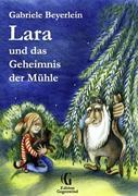 Lara und das Geheimnis der Mühle