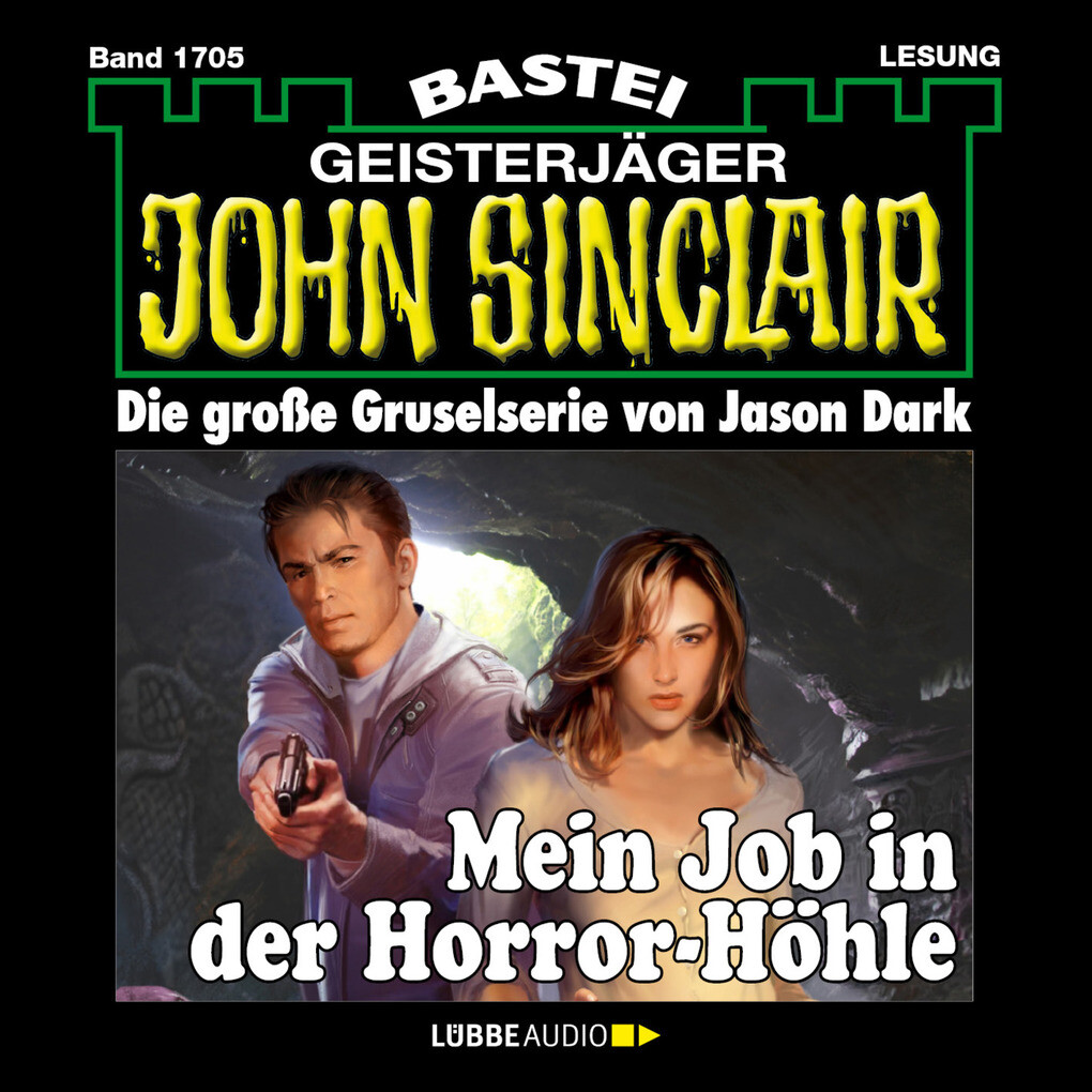 John Sinclair, Band 1705: Mein Job in der Horro...