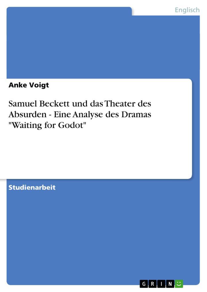 Samuel Beckett und das Theater des Absurden - E...