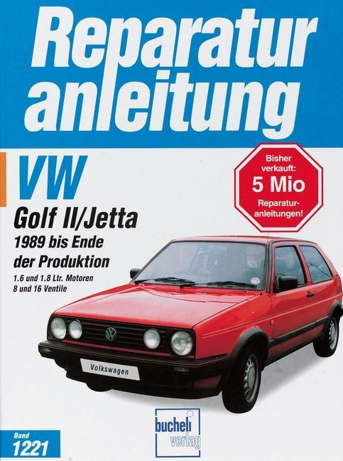 VW Golf II/ Jetta ab Baujahr 1989 bis Ende der Produktion als Buch