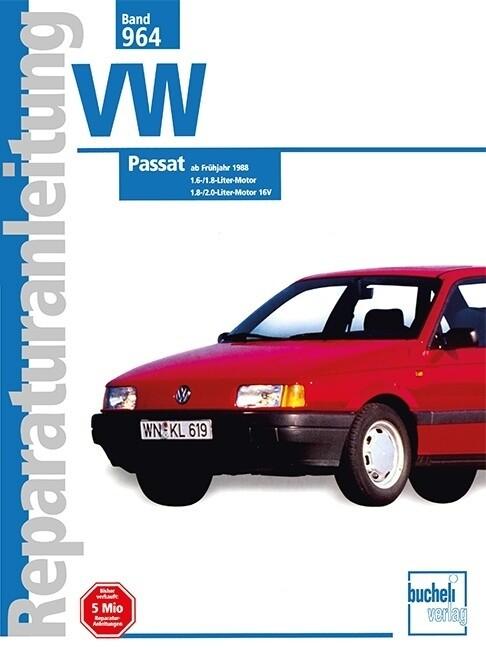 VW Passat ab Frühjahr 1988 als Buch