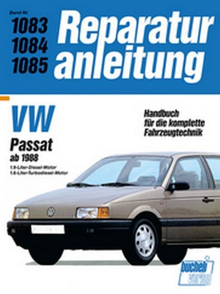 VW Passat ab 1988. 1,9-Liter-Diesel-Motor / 1,6-Liter-Turbodiesel-Motor als Buch