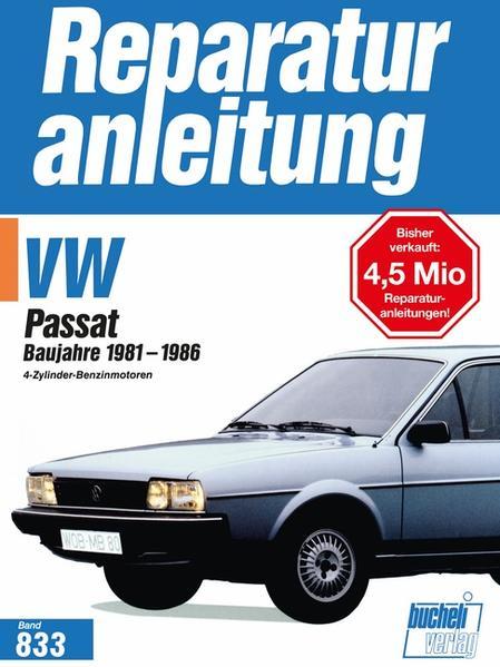 VW Passat Baujahre 1981-1986 als Buch