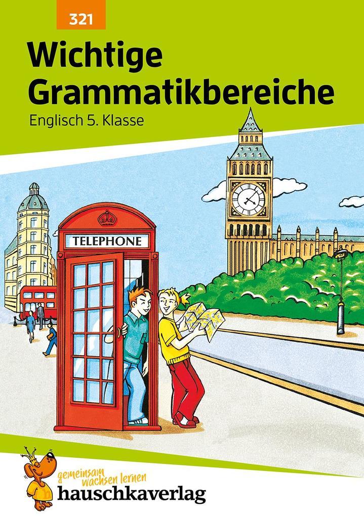 Englisch. Wichtige Grammatikbereiche (1. Englischjahr) als Buch