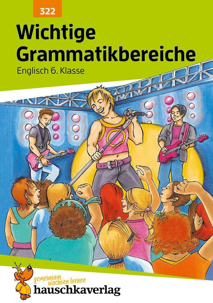 Wichtige Grammatikbereiche. Englisch 6. Klasse als Buch (geheftet)