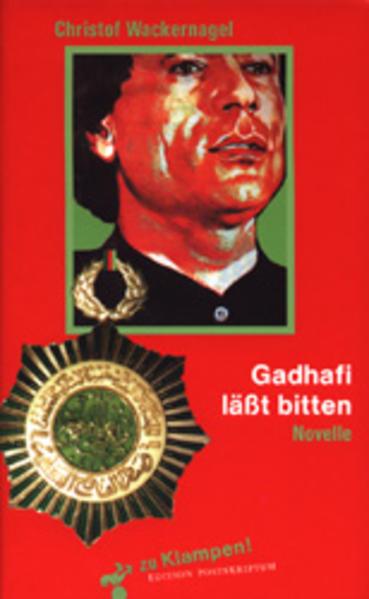 Gadhafi ( Gaddafi) läßt bitten als Buch