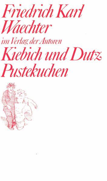 Kiebich und Dutz / Pustekuchen als Buch