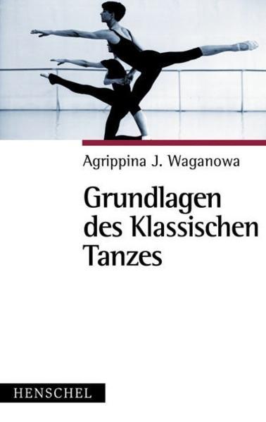 Grundlagen des klassischen Tanzes als Buch
