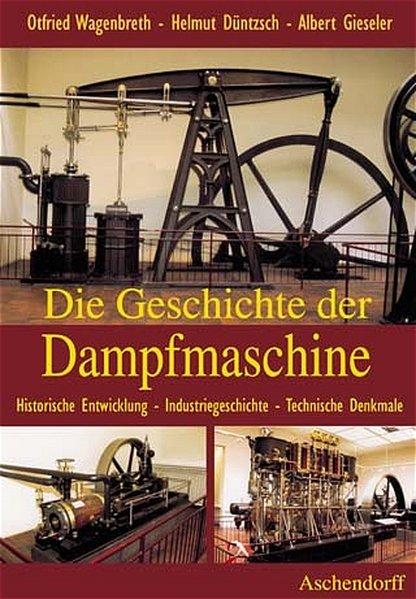 Die Geschichte der Dampfmaschine als Buch