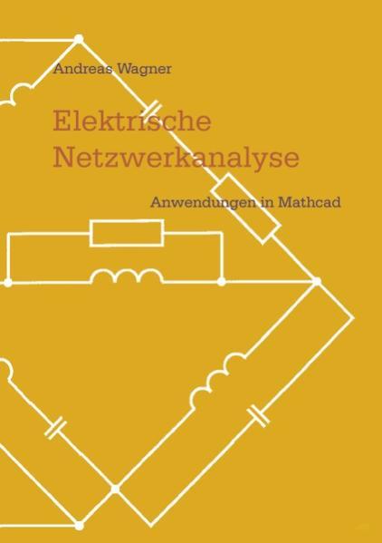 Elektrische Netzwerkanalyse als Buch