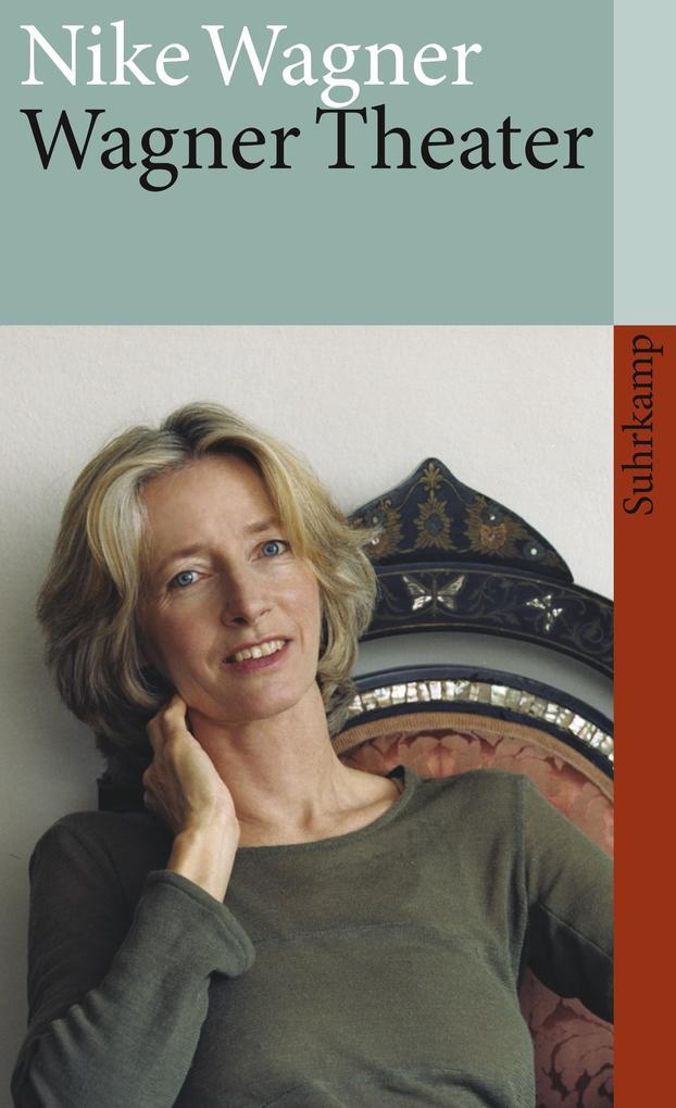 Wagner Theater als Taschenbuch