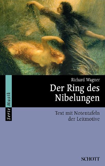 Der Ring des Nibelungen als Taschenbuch