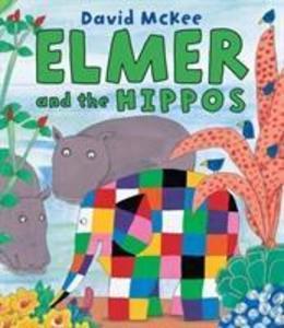 Elmer and the Hippos als Taschenbuch von David ...