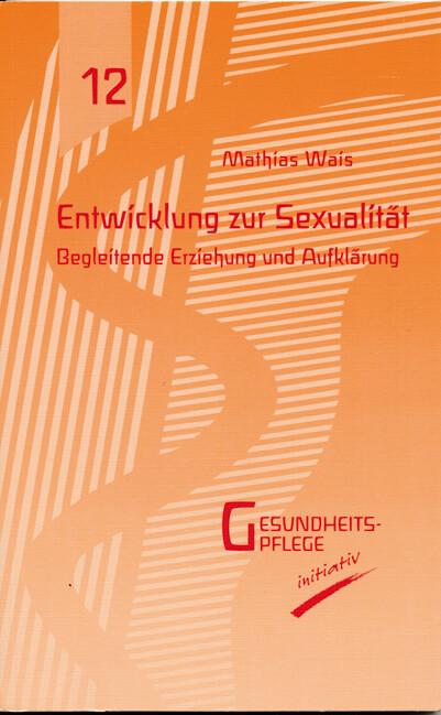 Entwicklung zur Sexualität als Buch