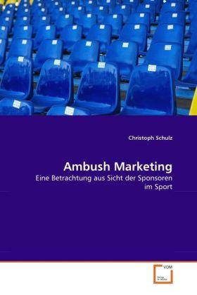 Ambush Marketing als Buch von Christoph Schulz