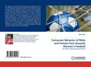 Consumer Behavior of Male and Female Fans towards Women's Football