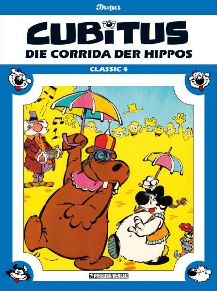 Die Corrida der Hippos als Buch von Dupa, Luc Dupa