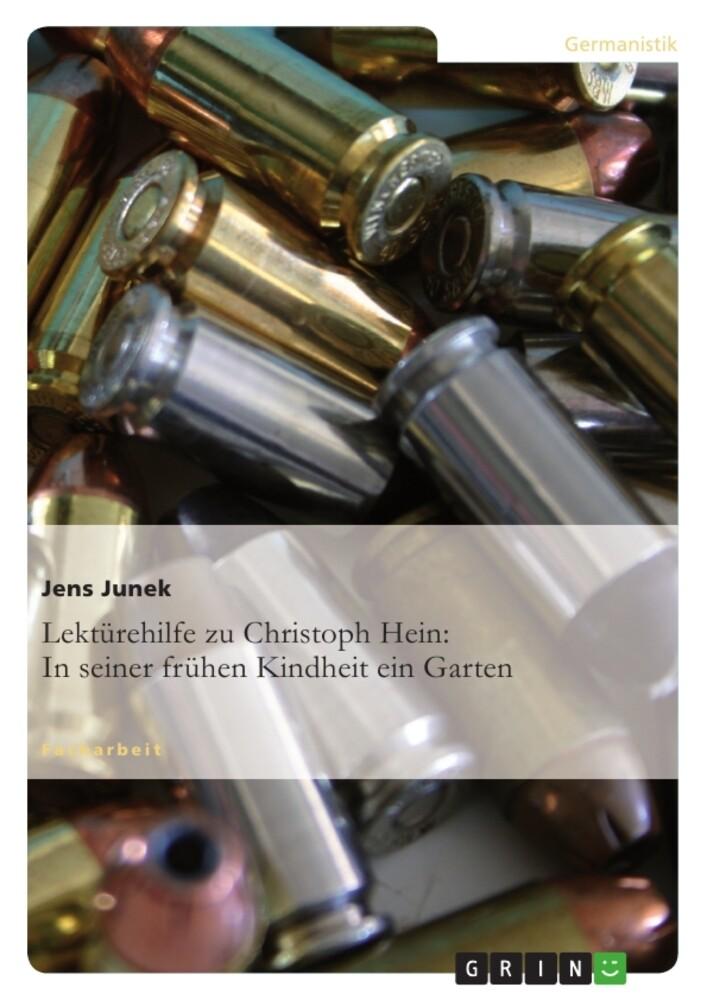 Lektürehilfe zu Christoph Hein: In seiner frühe...