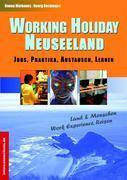 Working Holiday Neuseeland - Jobs, Praktika, Austausch, Lernen