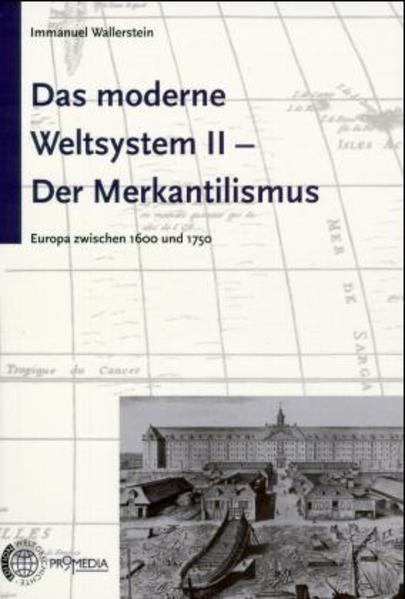 Das moderne Weltsystem 2. Der Merkantilismus als Buch