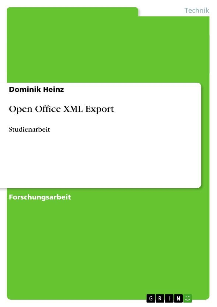 Open Office XML Export als Buch von Dominik Heinz