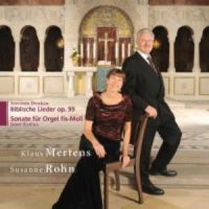 Biblische Lieder/Orgelsonate fis-moll